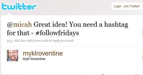 Quelques minutes après Mykl Roventine suggère le hashtag #followfriday