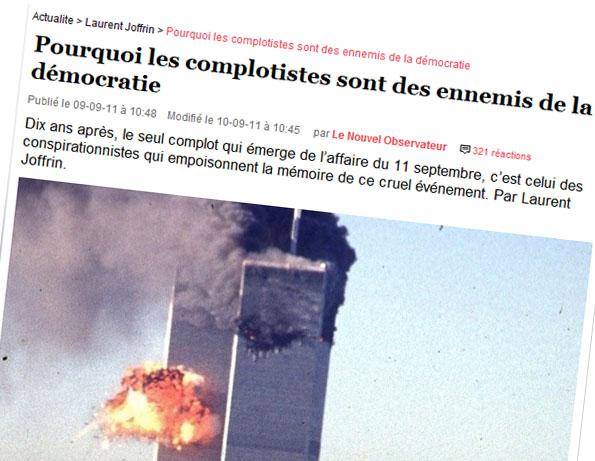 L'article de Laurent Joffrin sur les complotistes du 11 septembre 2001