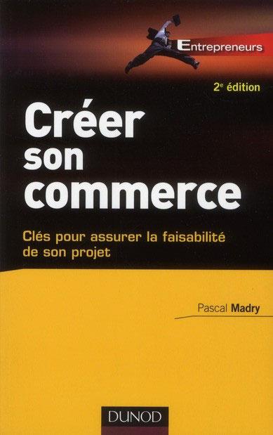 [livre] Créer son commerce: Clés pour assurer la faisabilité de son projet