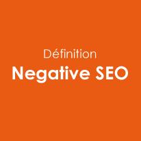 Définition Negative SEO [lexique SEO]