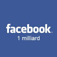Facebook annonce 1 milliard d'utilisateurs actifs
