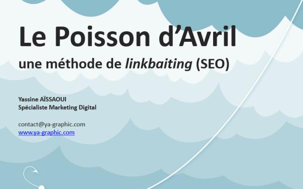 Le poisson d'avril, une méthode de linkbaiting (SEO)