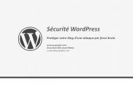 Sécurité WordPress: Se protéger d'une attaque par force brute