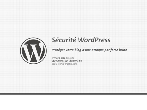 Sécurité WordPress: comment protéger votre blog d'une attaque par force brute