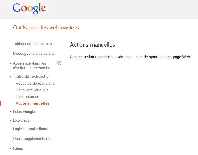 Actions manuelles (Google Webmaster Tools), ici pas de pénalité manuelle