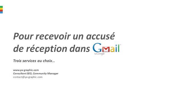 Pour recevoir un accusé de réception dans Gmail