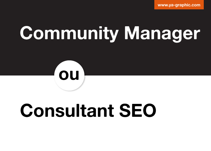 Choisir community manager ou consultant SEO ?