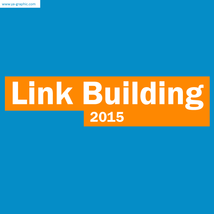 Le Link Building en 2015