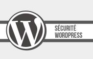Sécurité WordPress : une check-list pour sécuriser son site