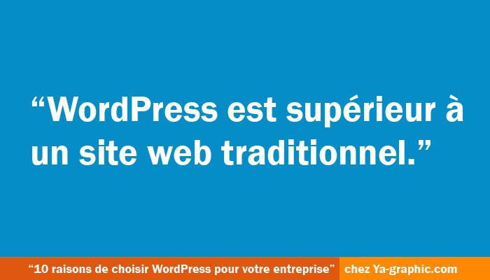 La supériorité de WordPress par rapport aux sites web traditionnels