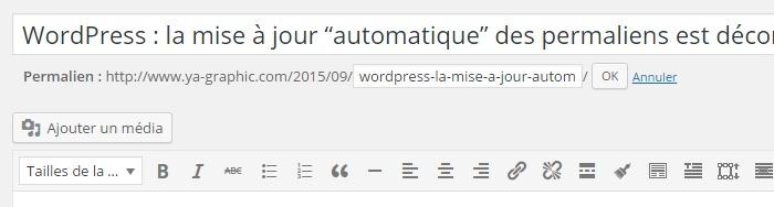 WordPress : l'écriture du titre et du permalien