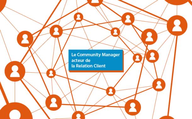 Le community manager acteur de la relation client