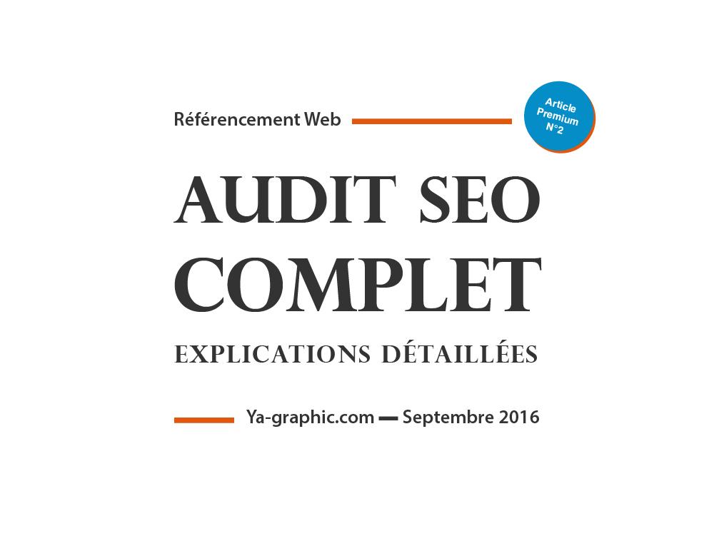 L'Audit SEO Complet d'un Site Web (Explications Détaillées)