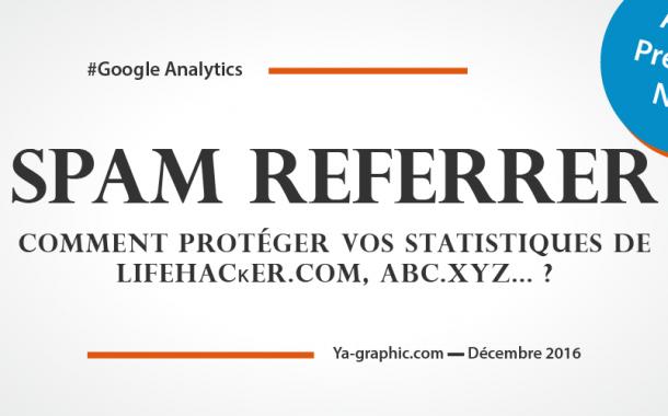 Google Analytics : Comment Bloquer Lifehacĸer.com, Reddit.com, Abc.xyz ?