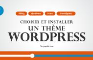 Choisir et installer un thème WordPress (Module n°7)