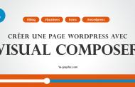 Créer sa 1ère page WordPress avec Visual Composer (Module n°8)