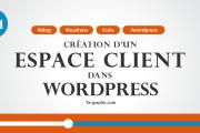 Comment créer un espace client dans WordPress (Module n°12.1)