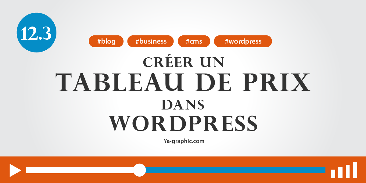 12.3. - Créer un tableau de prix dans WordPress