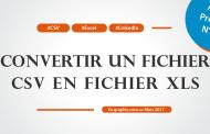 Comment convertir un fichier CSV en fichier XLS (Excel)