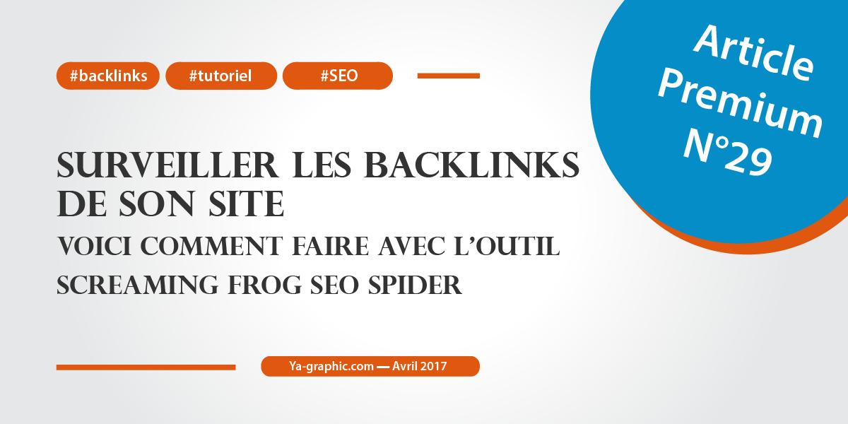 Surveiller ses backlinks avec l'outil Screaming Frog SEO Spider
