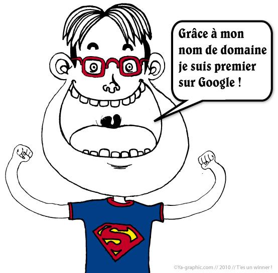 Grâce à mon nom de domaine je suis premier sur Google !