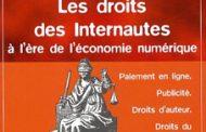 Les droits des Internautes à l'ère de l'économie numérique, par Olivier d'Auzon