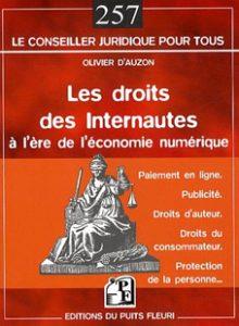 Les droits des Internautes à l'ère de l'économie numérique - Olivier d'Auzon