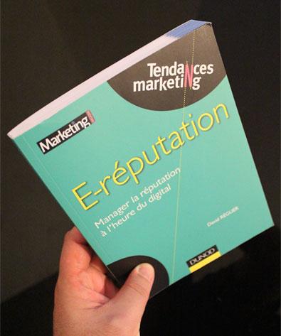 E-réputation - Manager la réputation à l'heure du digital, par David Réguer