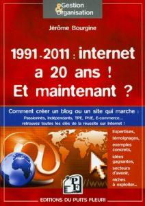 1991-2011: Internet a 20 ans ! Et maintenant ?