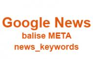 Une balise META keywords pour Google News ?