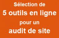 5 outils en ligne pour un audit SEO