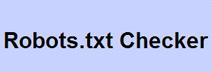 Robots TXT Checker: un outil en ligne pour vérifier la validité du fichier robots.txt. Intéressant pour un audit de site !