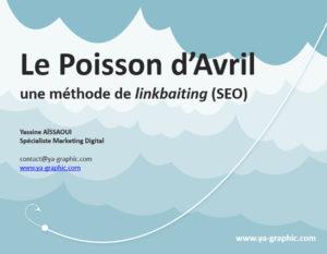 Le Poisson d'Avril, méthode de linkbaiting (référencement SEO)