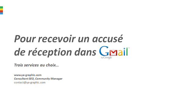Comment recevoir un accusé de réception Gmail ?