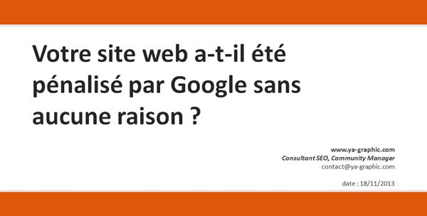 Site web pénalisé par Google sans raisons ?