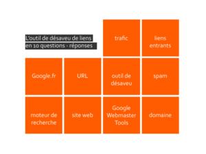 Comment utiliser l'outil de désaveu de liens entrants dans Google Webmaster Tools