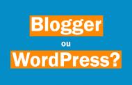 Blogger c'est mieux que WordPress ?