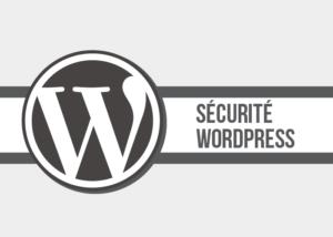 Check-list pour sécuriser WordPress