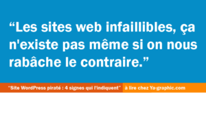 Sites web infaillibles, ça n'existe pas !