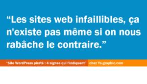 Sites web infaillibles, ça n'existe pas !