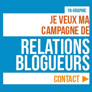 Campagne de Relations Blogueurs