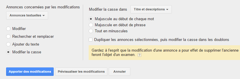 Modification de la casse - Outil Google AdWords