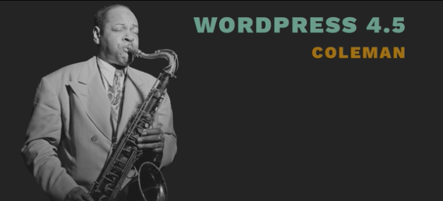 WordPress 4.5, hommage à Coleman