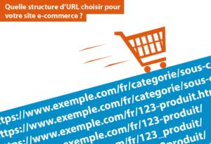 Quelle structure d'URL choisir pour votre site e-commerce ? - chez Ya-graphic