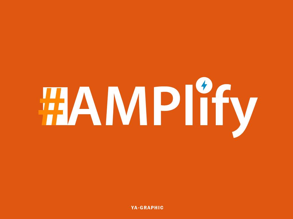 #AMPlify