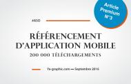 Référencement d'Application Mobile : Atteindre 200 000 Téléchargements, c'était mon Objectif