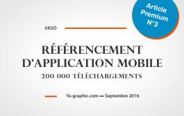 Référencement d'application mobile : Atteindre 200.000 téléchargements, c'était mon objectif