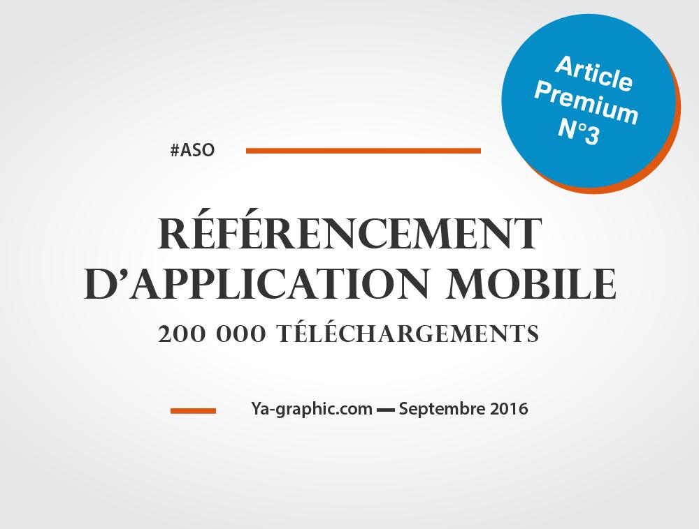 Référencement d'Application Mobile (ASO) - Atteindre 200 000 téléchargements, c'était mon objectif !