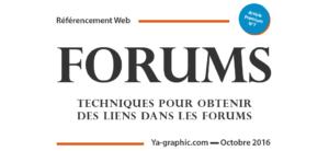 Techniques pour obtenir des liens dans les forums - chez Ya-graphic
