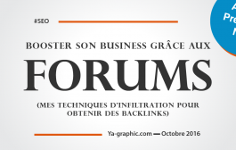 Booster son Business en obtenant des Backlinks de Forums (mes Techniques)